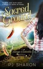Sacred Ground (a Savage Cinderella Novella-Bk 3)