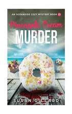 Pineapple Cream & Murder