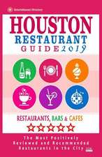 Houston Restaurant Guide 2019