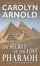 Secret of the Lost Pharaoh