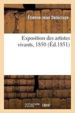 Exposition Des Artistes Vivants, 1850