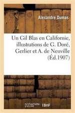 Un Gil Blas en Californie, illustrations de G. Doré, Gerlier et A. de Neuville (Éd.1907)