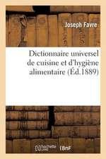 Dictionnaire Universel de Cuisine Et D'Hygiene Alimentaire