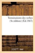 Terminaisons Des Verbes (4e Edition)