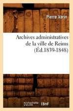 Archives Administratives de La Ville de Reims