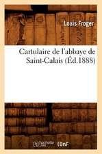 Cartulaire de L'Abbaye de Saint-Calais