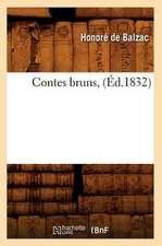 Contes Bruns, (Ed.1832)