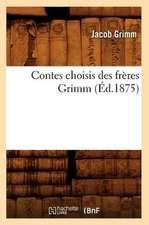 Contes Choisis Des Freres Grimm