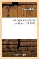 Critique de La Raison Pratique (Ed.1888)