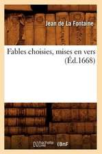 Fables Choisies, Mises En Vers (Ed.1668)