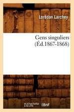 Gens Singuliers (Ed.1867-1868)