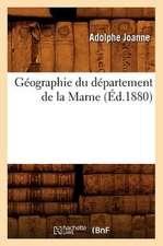 Geographie Du Departement de La Marne (Ed.1880)