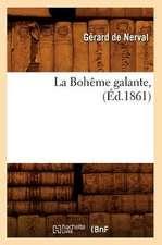 La Boheme Galante, (Ed.1861)