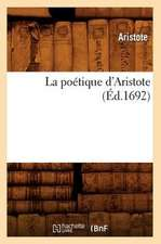 La Poetique D'Aristote (Ed.1692)
