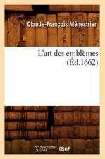L'Art Des Emblemes