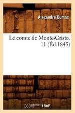 Le Comte de Monte-Cristo. 11 (Ed.1845)