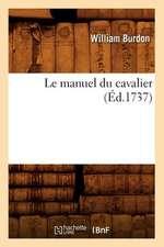Le Manuel Du Cavalier (Ed.1737)