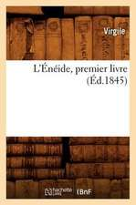 L'Eneide, Premier Livre (Ed.1845)