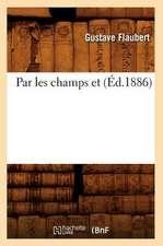 Par Les Champs Et