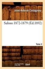 Salons. Tome II. 1872-1879 (Ed.1892)