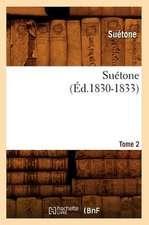 Suetone. Tome 2 (Ed.1830-1833)