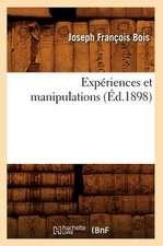Experiences Et Manipulations (Ed.1898)