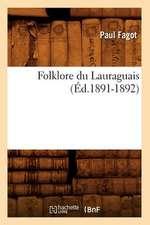 Folklore Du Lauraguais (Ed.1891-1892)