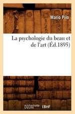 La Psychologie Du Beau Et de L'Art (Ed.1895)