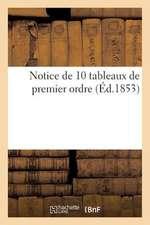 Notice de 10 Tableaux de Premier Ordre