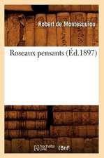 Roseaux Pensants