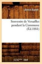 Souvenirs de Versailles Pendant La Commune (Ed.1881)