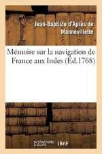 Memoire Sur La Navigation de France Aux Indes