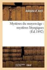 Mysteres Du Moyen-Age