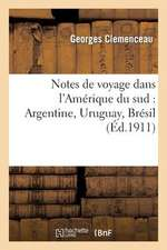 Notes de Voyage Dans L'Amerique Du Sud