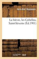 La Bievre, Les Gobelins, Saint-Severin