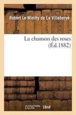 La Chanson Des Roses