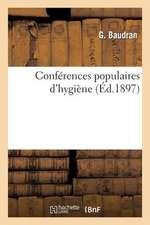 Conferences Populaires D'Hygiene