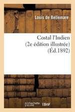 Costal L'Indien (2e Edition Illustree)