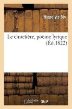 Le Cimetiere, Poeme Lyrique
