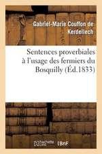 Sentences Proverbiales A L'Usage Des Fermiers Du Bosquilly