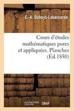 Cours D'Etudes Mathematiques Pures Et Appliquees. Planche