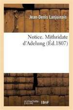 Notice. Mithridate D'Adelung