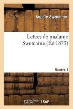 Lettres de Madame Swetchine. Numero 1