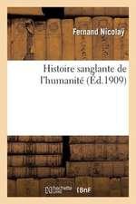Histoire Sanglante de L'Humanite