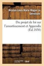 Du Projet de Loi Sur L'Amortissement Et Appendix