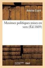 Maximes Politiques Mises En Vers