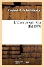 L'Eleve de Saint-Cyr