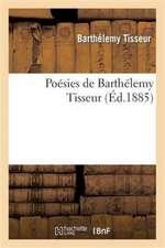 Poesies de Barthelemy Tisseur