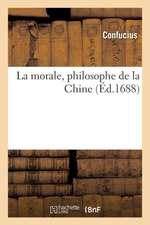 La morale, philosophe de la Chine