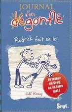 Journal D'Un D'Gonfl', Tome 2. Rodrick Fait Sa Loi(le) T2:  Suivi de, Fragments